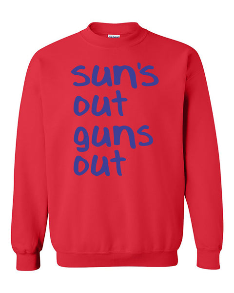 Suns Out Guns Out Funny Fitness Gym Workout Motivation Crewneck Sweater