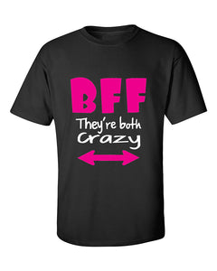 bff-they-are-both-crazy-coupless-best-friend-t-shirt