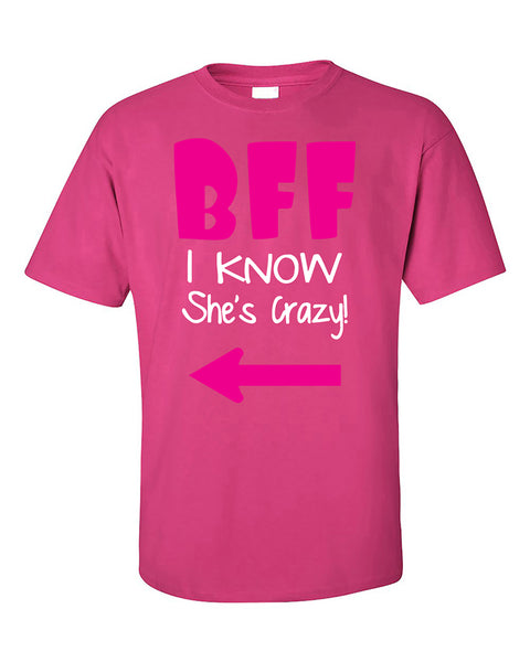 bff-i-know-shes-crazy-coupless-best-friend-t-shirt