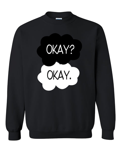 Okay? Okay Funny Fashion Crewneck Sweater