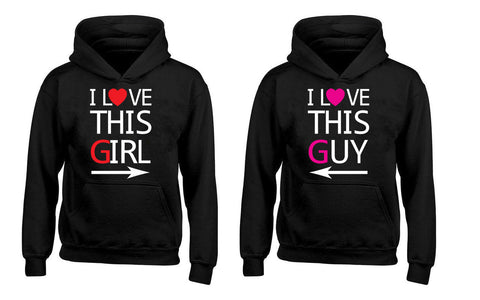 I Love This Girl I Love This Guy Couples Unisex Hoodies