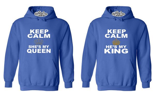 Keep Calm, She's My Queen Keep Calm, He's My King Couples Unisex Hoodies