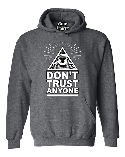 Don't Trust Anyone Illuminati Unisex Hoodie