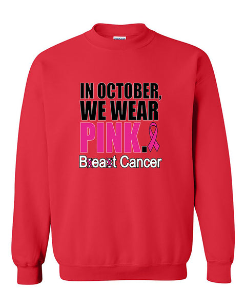 In October We Wear Pink Cancer Awareness Crewneck Sweater