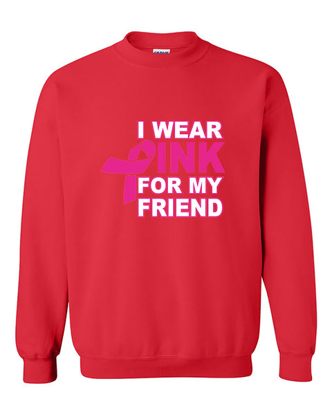 I Wear Pink for My Friend Breast Cancer Awareness Crewneck Sweater