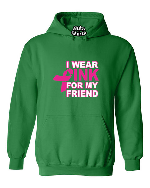 I Wear Pink for My Friend Breast Cancer Awarenesss Unisex Hoodie