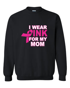 I Wear Pink for My Mom Breast Cancer Awareness Crewneck Sweater