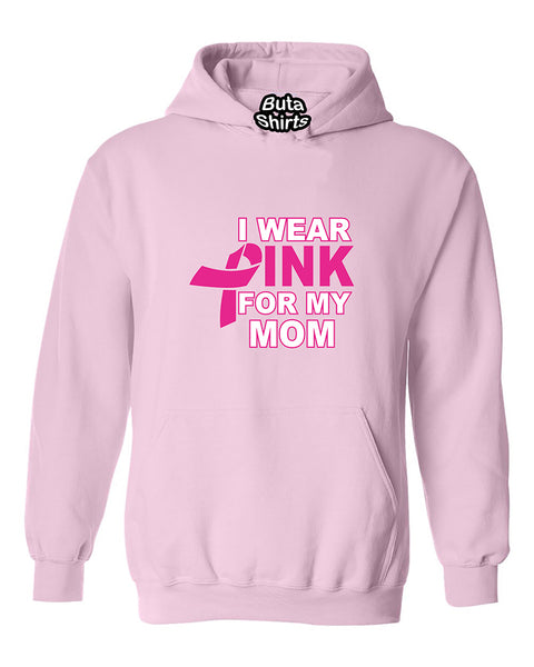 I Wear Pink for My Mom Breast Cancer Awarenesss Unisex Hoodie