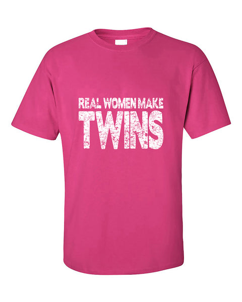 real-women-make-twins-funny-for-moms-and-mothers-to-be-t-shirt