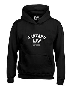 Harvard Law Just kidding Funny Humour Unisex Hoodie