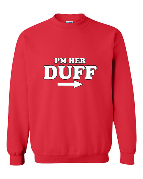 I'm Her Duff Funny Matching Couples Crewneck Sweater