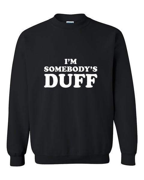 I'm Somebody's Duff Funny Matching Couples Crewneck Sweater
