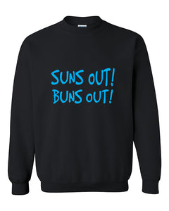 Suns Out Buns Out Funny Fitness Gym Workout Crewneck Sweater