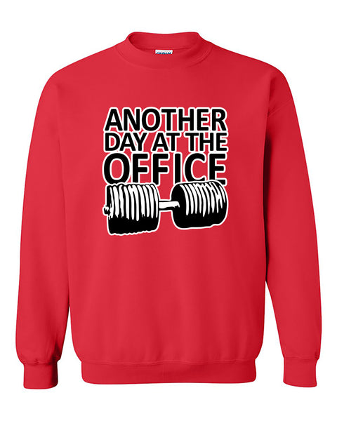 Another Day At the Office Fitness Gym Workout Crewneck Sweater