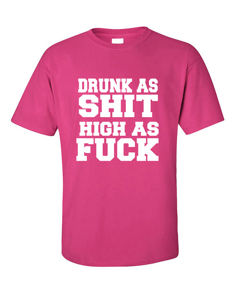 drunk-as-sh-t-high-as-f-ck-funny-college-smoking-drinking-party-t-shirt