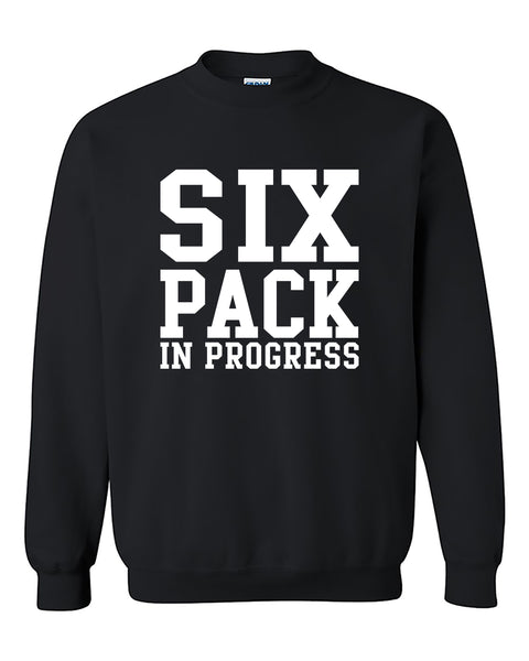 Six Pack In Progress Funny Fitness Gym Workout Motivation Crewneck Sweater