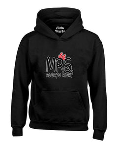 Mrs Always Right Couples Matching Loves Unisex Hoodie