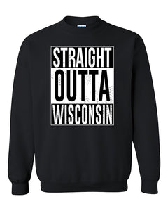 Straight Outta Wisconsin Fashions Crewneck Sweater