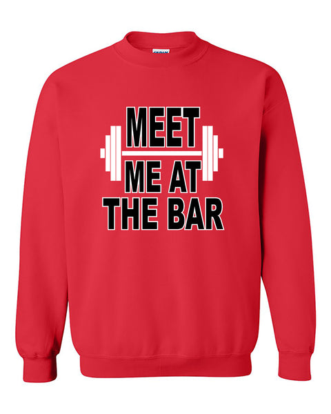 Meet Me at The Bar Funny Gym Fitness Workout Crewneck Sweater