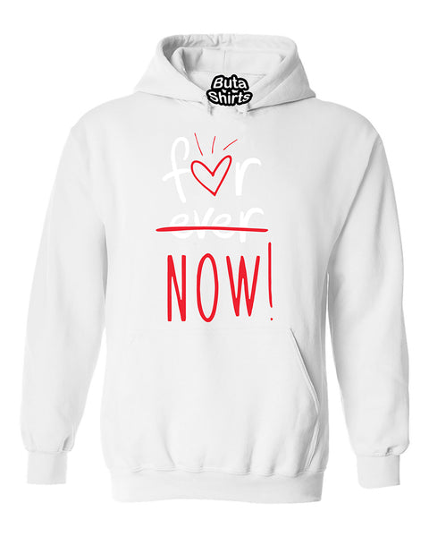 Not Forever For Now Best Selling Fashion Unisex Hoodie