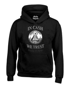 In Cash We Trust Everyday is Payday Funny Sayingss Unisex Hoodie