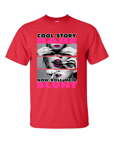 cool-story-babe-now-roll-me-a-blunt-weed-smoker-dope-t-shirt