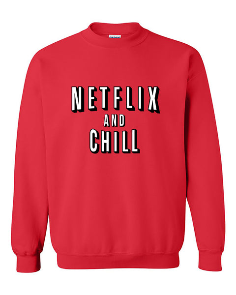 Netflix and Chill Funny Nettflix Movie Crewneck Sweater