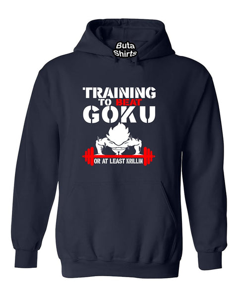 Training to Beat Goku or At Least Krillin Funny Fitness Gym Unisex Hoodie