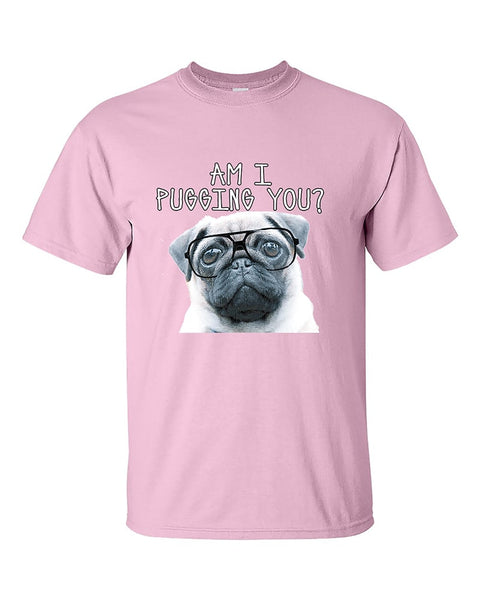 am-i-pugging-you-funny-pug-unisex-humour-t-shirt