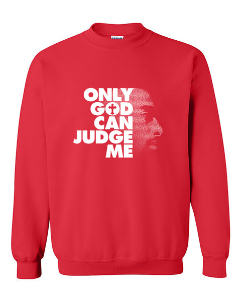 Only God Can Judge Me Tupac Thug Life hip hop legend 2pac Crewneck Sweater