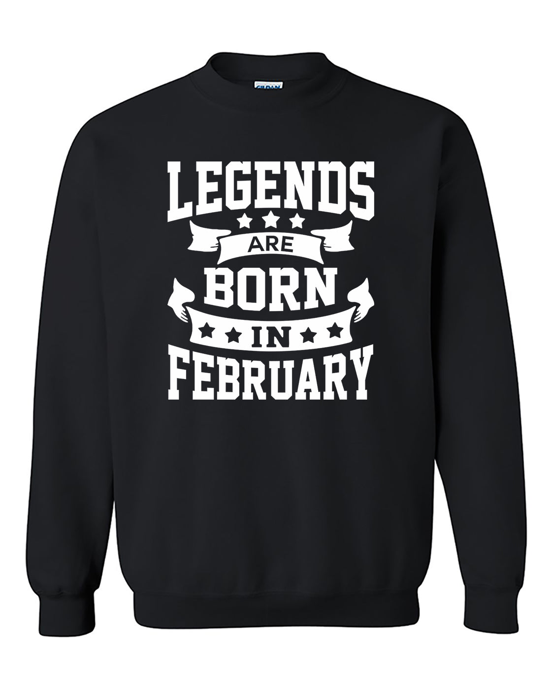 Legends are born in February Crewneck Sweater