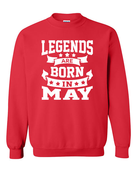 Legends are born in May Crewneck Sweater