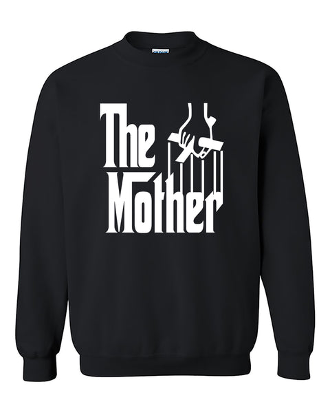 The Mother  Funny Mother 's Day gift The Godfather Style Crewneck Sweater