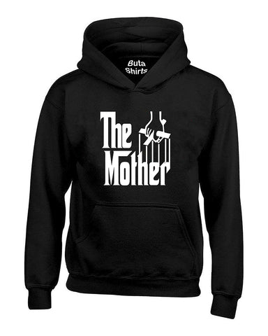 The Mother  Funny Mother 's Day gift The Godfather Style Unisex Hoodie
