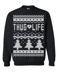 Thug life  Ugly Christmas Sweatshirt Christmas Sweatshirt Christmas gift Sweater Crewneck Sweater