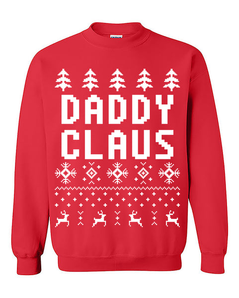 Daddy Claus Fathers Christmas Sweatshirt Christmas Sweatshirt Christmas gift Sweater Crewneck Sweater