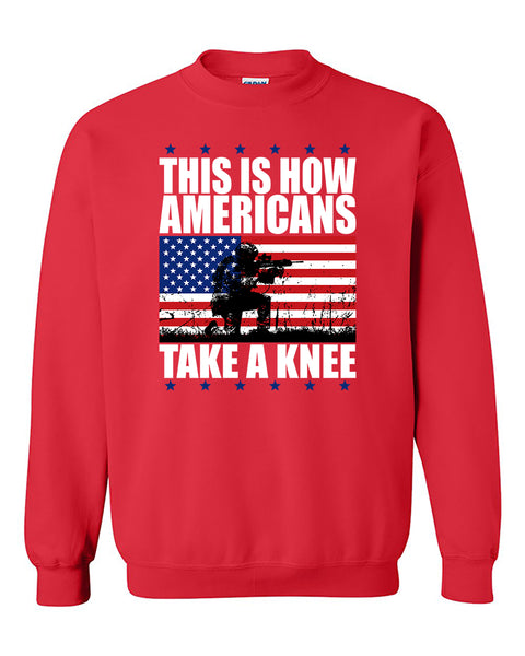 This is How Americans take Knee atmy 4th of July Independence day's shirt gift patriotic Crewneck Sweater