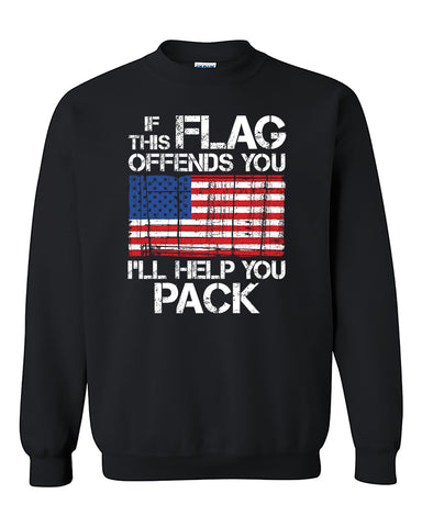 If this Flag offends you I'll help you pack 4th of July Independence day's shirt gift patriotic Crewneck Sweater