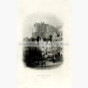 The Grass Market Edinburgh 1840 Prints KittyPrint 1800s Castles & Historical Buildings Scotland Townscapes