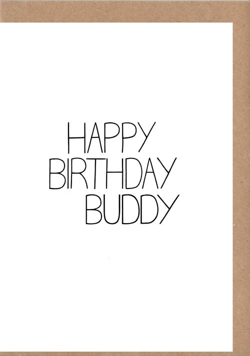 Happy Birthday Buddy Greetings Card
