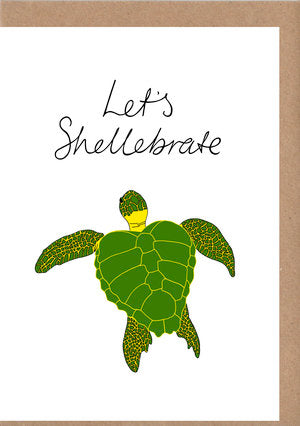 Let's Shellebrate Greetings Card