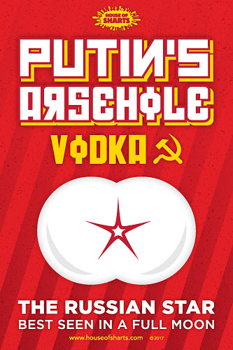 e8e403029 Putin's Arsehole Vodka - The Russian star best seen in a full moon. House of