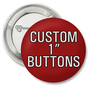 "1"" Custom Button"
