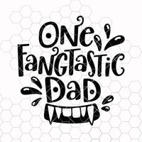 Funny Dad Halloween SVG One Fangtastic Dad SVG DXF PNG EPS