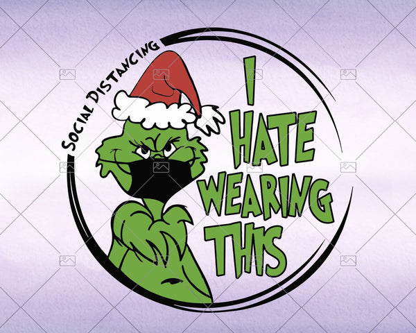 Grinch, I Hate Wearing This Svg, Instant Download - Doranstars
