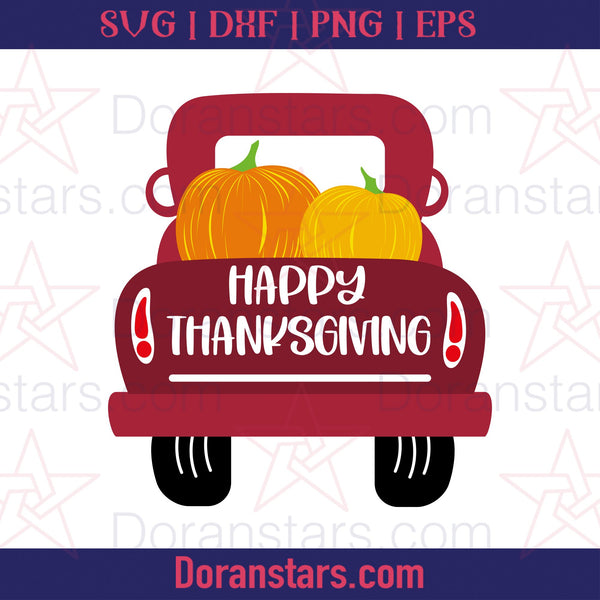 Happy Thanksgiving Pick Up Truck Pumpkin - Free SVG, Instant Download - Doranstars