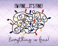 I'm Fine It's Fine Everything is Fine, Christmas svg 2020 - Instant Download - Doranstars