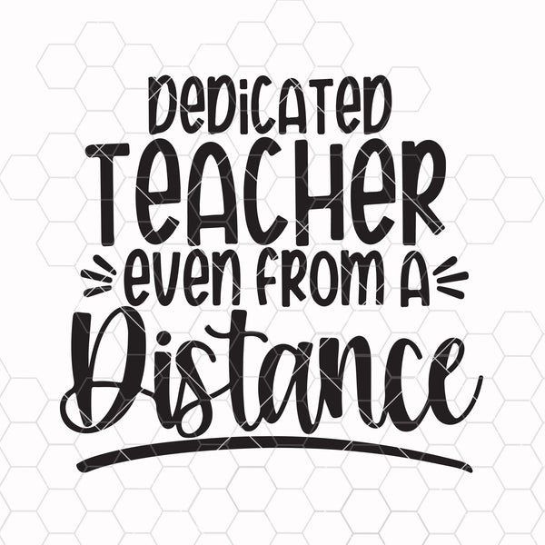 Teacher SVG DXF JPEG Silhouette Cameo Cricut Social distancing svg School
