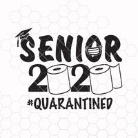 Senior 2020 svg, Quarantined 2020 Class Graduation, Toilet Paper Roll and Mask Svg