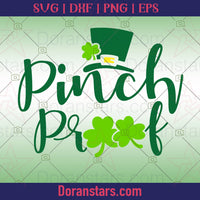 Pinch proof - St Patricks Day Svg - png - eps - dxf vector files for Silhouette Cameo, Cricut, clipart for DIY gifts - Doranstars.com